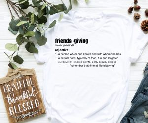 Friendsgiving Definition T Shirt