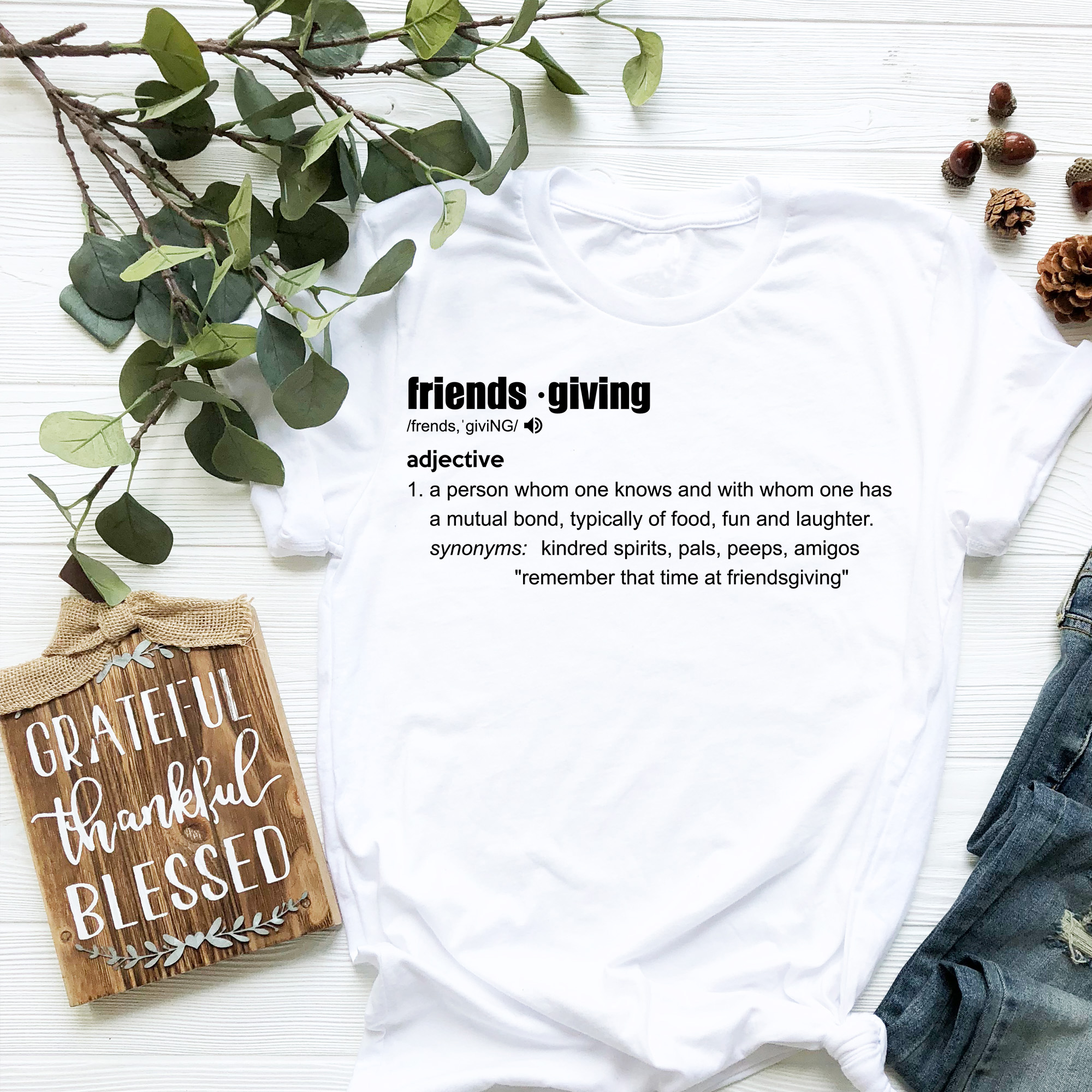 Friendsgiving Definition T Shirt