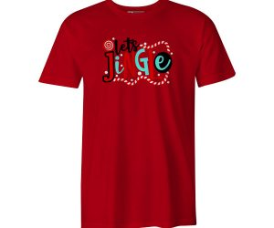 Lets Jingle T Shirt Red