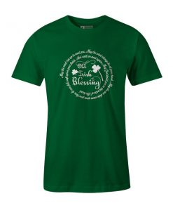 Old Irish Blessing T Shirt Kelly