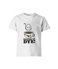 Prepare To Dye T Shirt White