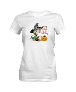 You Say Witch Like T Shirt 3