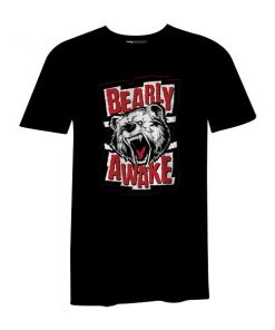 Bearly Awake T Shirt Black