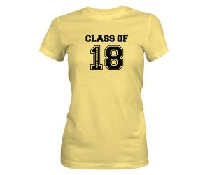 Class of 2018 T Shirt Banana Cream