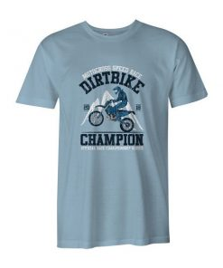 Dirtbike Champion T Shirt Baby Blue