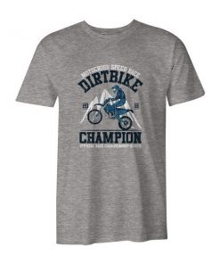 Dirtbike Champion T Shirt Heather Grey