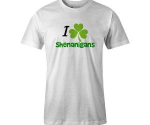 I Love Shenanigans T Shirt White