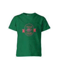 Train Hard T Shirt Kelly