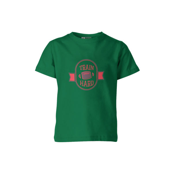 Train Hard T Shirt Kelly