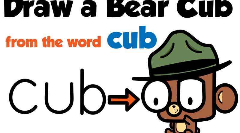 """How to Draw a Cartoon Baby Bear Cub from the Word """"Cub"""" Word Toon Easy Steps for Kids"""