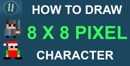 How To Pixel Art Tutorials [3] - Draw 8x8 Pixel Character