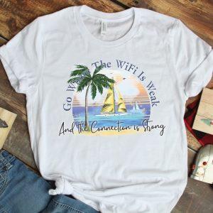 Go Where the Wifi Is Weak Ocean T Shirt