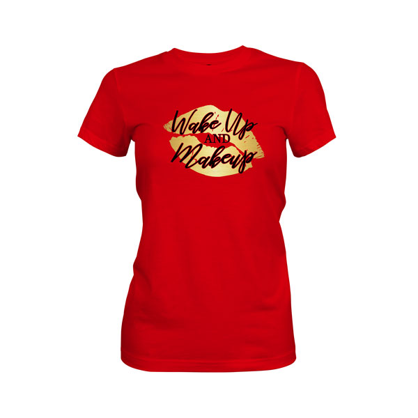 Wake Up and Makeup T Shirt Red