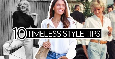 10 TIMELESS Style Tips from FASHION ICONS