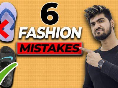 6 Fashion Mistakes MEN Make Fashion Hacks How