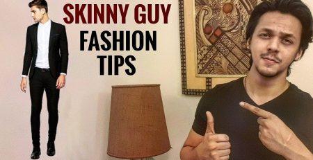 8 Style Tips For SKINNY GUYS PATLE HO