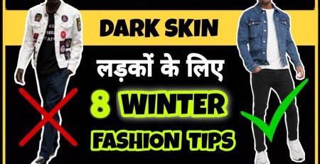 8 Winter Fashion Tips For Dark Men Dressing Sense