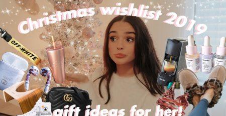 Christmas wishlist 2019 gift guide for her