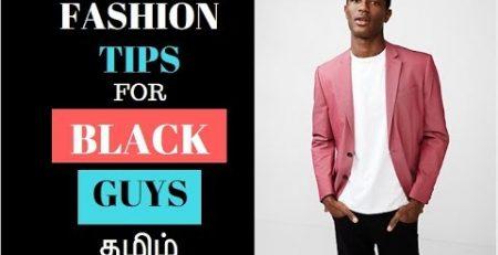 FASHION TIPS FOR DARK SKIN GUYS MENS FASHION AND