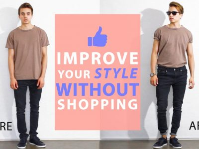 How To Improve Your Style Without Buying New Clothes