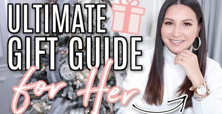 ULTIMATE GIFT GUIDE FOR HER The Best Gift Ideas