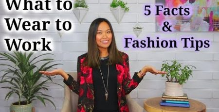 What to Wear to Work 5 Facts amp Fashion