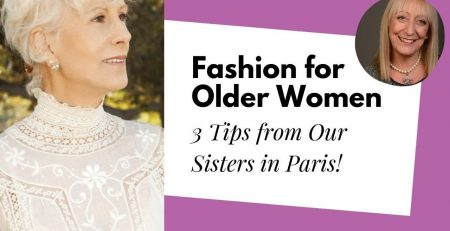 3 Unexpected Fashion Tips for Women Over 60 Straight from