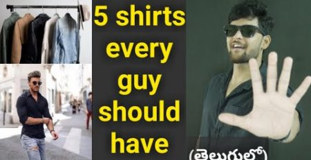 5 SHIRTS EVERY GUY SHOULD HAVE TELUGU MENS FASHION