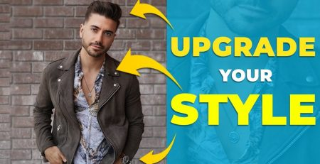 7 EASY Ways to Upgrade Your Style Men39s Fashion