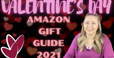 AMAZON VALENTINE39S DAY GIFT GUIDE 2021 Gift Ideas for