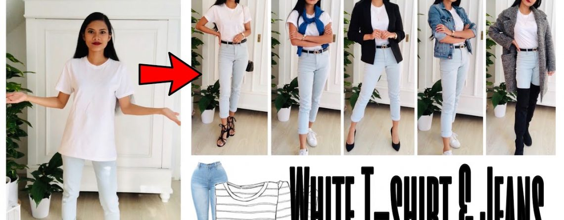 Basic Fashion Tips Styling a White T Shirt Outfit Ideas