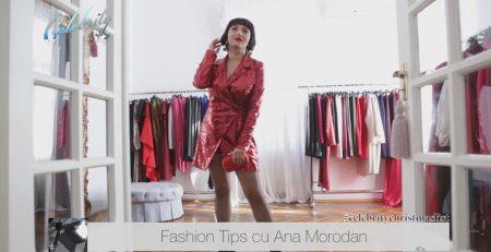 Fashion Tips cu Ana Morodan