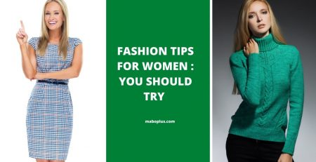 Fashion Tips for Women You Should Try