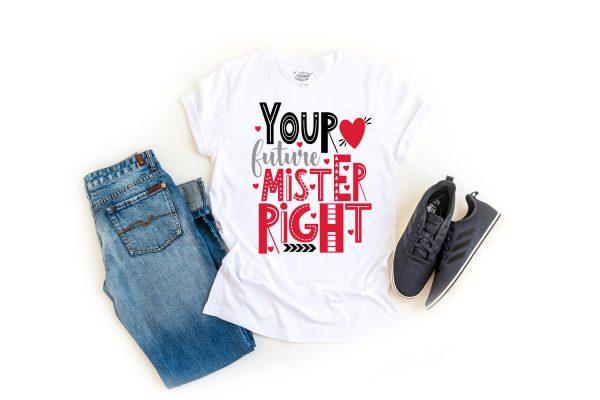 Future Mister Right TShirt