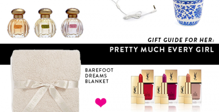 Gift Guide For Her Pretty Much EVERY Girl