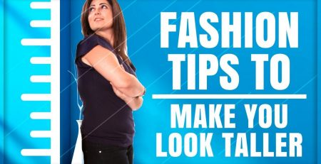 HOW TO DRESS TO LOOK TALLER AND SLIMMER 10