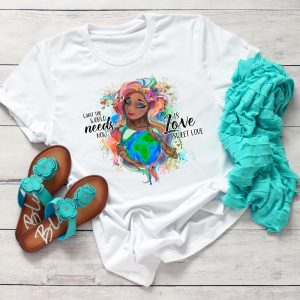 Love Sweet Love Mother Earth TShirt2
