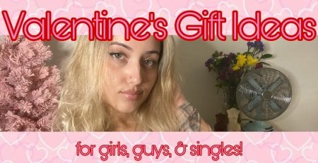 VALENTINES GIFT IDEAS for him her amp you
