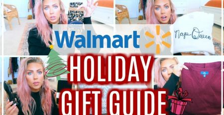 WALMART HOLIDAY GIFT GUIDE For Her Him amp Kids