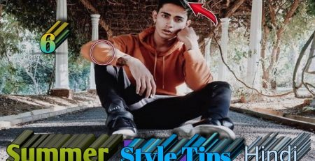 2021 6 summer fashion tips for Indian men and boy