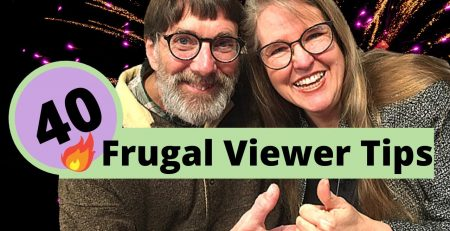 40 Creative Frugal Viewer Tips