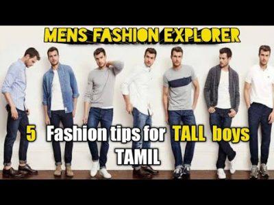 5 Fashion tips for TALL boys Tamil Mens