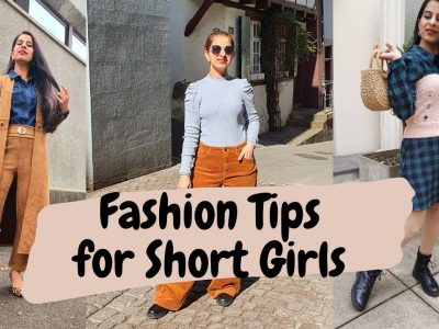 8 Fashion Tips for Short girls How to look