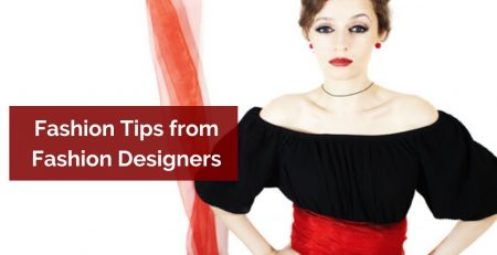 Fashion Tips from Fashion Designers