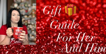 Gift Guide for her and him