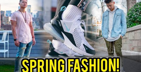 How To Look Fly For SpringSummer 2018 Spring Fashion Tips