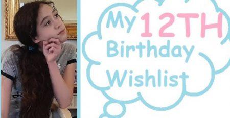MY 12TH BIRTHDAY WISHLIST GREAT GIFT IDEAS FOR GIRLS