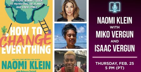 Naomi Klein presents How to Change Everything in conversation with