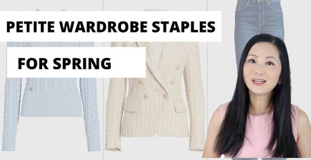 Petite fashion tips 7 Must Have Items for Spring