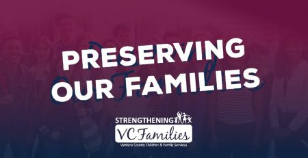 Strengthening VC Families Presents – Preserving our Families Full Version